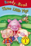 The Three Little Pigs (Ready to Read: Level 1 (Make Believe Ideas)) - Katie Saunders, Claire Page