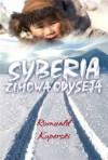 Syberia. Zimowa Odyseja - Romuald Koperski