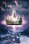 El Trono del Lobo Gris - Cinda Williams Chima