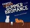 Farfel and Bob's Summer Bromance (Bromance Cats Book 1) - Kendra Carmichael