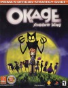 Okage: Shadow King: Prima's Official Strategy Guide - Dimension Publishing