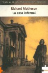 La casa infernal - Richard Matheson, Isabel Merino Bodes, Michael Deas