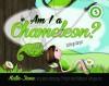 """""""Am I a Chameleon?"""" - Kathryn Harper"""