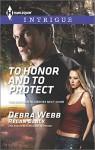 To Honor and To Protect (The Specialists: Heroes Next Door) - Debra Webb, Regan Black