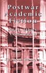 Postwar Academic Fiction: Satire, Ethics, Community - Kenneth Womack