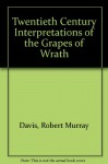 Twentieth Century Interpretations of the Grapes of Wrath (Twentieth Century Interpretations) - Robert Murray Davis
