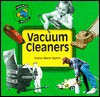 Vacuum Cleaners (Household History) - Elaine Marie Alphin