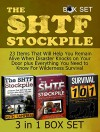 The SHTF Stockpile Box Set: 23 Items That Will Help You Remain Alive When Disaster Knocks on Your Door plus Everything You Need to Know For Wilderness ... (Stockpile, shtf survival, survival guide) - Ruth Campbell, James Clark, Filip Brooks