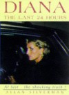 Diana: The Last 24 Hours - Allan Silver