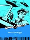 Mehaničarka Maggie (Ljubav i Rakete, #2). - Jaime Hernández, Tatjana Jambrišak, Neven Balenović