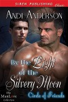 By the Light of the Silvery Moon - Andi Anderson