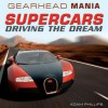 Supercars: Driving the Dream - Adam Phillips