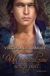Un mascalzone senza pari - Virginia Dellamore