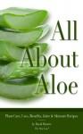 All About Aloe Vera - David Hunter