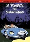 Le tombeau des Champignac - Yann, Fabrice Tarrin