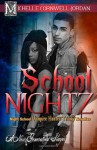 School Nightz: Night School Vampire Hunter Trilogy Compilation (Volume 4) - Michelle Cornwell Jordan