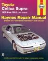 Toyota Cellica Supra, 1979-1992 - John Haynes, John Haynes