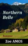 Northern Belle: Romance - Zoe Amos