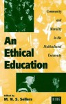 Ethical Education - Mortimer Sellers, Andrew Altman