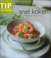 Snel koken - Marlies Batelaan, Expertext, Ingrid Buthod-Girard