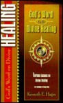 God's Word on Divine Healing - Kenneth E. Hagin