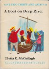 A Boat on Deep River (One, Two, Three and Away Main Bk. 11) - Sheila K. McCullagh, Eccles