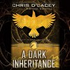 A Dark Inheritance (Unicorne Files #1) - Chris d'Lacey, Raphael Corkhill
