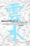 Zen And The Art Of Postmodern Philosophy: Two Paths Of Liberation From The Representational Mode Of Thinking - Carl Olson