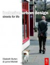 Inclusive Urban Design: Streets For Life - Elizabeth Burton, Lynne Mitchell