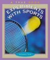 Experiments with Sports - Salvatore Tocci, Susan Virgilio, Tenley Andrews