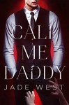 Call Me Daddy - Jade West, John Hudspith