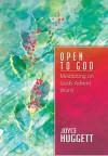 Open to God - Joyce Huggett