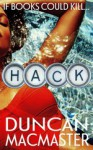 Hack: A perfect summer read... - Duncan MacMaster