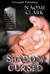 Shadow Cursed - Naomi Clark