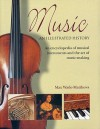 Music: An Illustrated History - Max Wade-Matthews