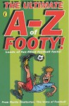 The Ultimate A-Z of Footy: Hundreds of Fun-Filled Football Facts! (Puffin jokes, games, puzzles) by Martin Chatterton (2001-08-30) - Martin Chatterton