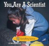 You Are a Scientist - Marcia S. Freeman