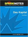Das Kapital (SparkNotes Philosophy Guide) - SparkNotes Editors