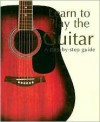 Learn to Play the Guitar - Nick Freeth