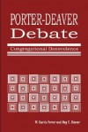 Porter-Deaver Debate on Church Benevolence - W. Curtis Porter