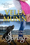 Seasons Heartbeat: Spring - Vella Munn