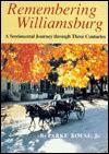 Remembering Williamsburg - Parke Rouse Jr.