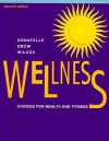 Wellness: Choices for Health and Fitness - Rebecca Donatelle