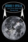 Saturn V Apollo Lunar Orbital Rendezvous Planning Guide - Robert Godwin