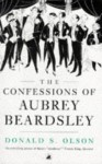 Confessions Of Aubrey Beardsley - Donald S. Olson