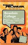 Bowdoin College Me 2007 (College Prowler: Bowdoin College Off the Record) - College Prowler