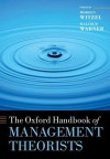 The Oxford Handbook of Management Theorists (Oxford Handbooks) - Morgen Witzel, Malcolm Warner