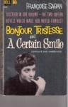 Bonjour Tristesse & A Certain Smile - Francoise Sagan