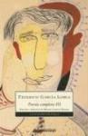 Poesia Completa III - Federico García Lorca, Miguel Garcia-Posada