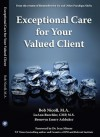 Exceptional Care for Your Valued Client - Bob Nicoll, LuAnn Buechler, Bronwyn Ashbaker, Ivan Misner